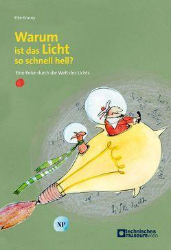 Warum ist das Licht so schnell hell? von Hein,  Sybille, Krasny,  Elke