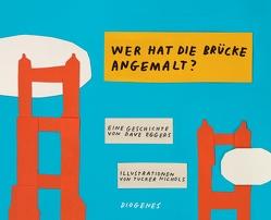 Warum ist die Brücke orange? von Eggers,  Dave, Nichols,  Tucker, Torberg,  Peter