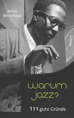 Warum Jazz? von Mueller,  Michael, Whitehead,  Kevin