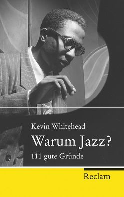 Warum Jazz? von Müller,  Michael, Whitehead,  Kevin