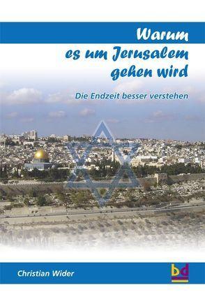 Warum Jerusalem? von Wider,  Christian