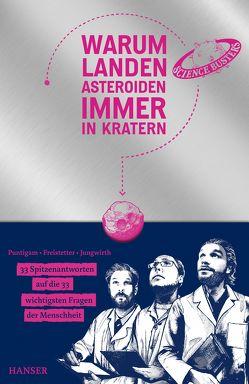 Warum landen Asteroiden immer in Kratern? von Freistetter,  Florian, Jungwirth,  Helmut, Puntigam,  Martin