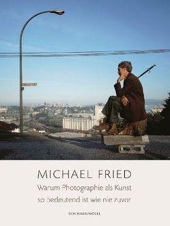 Warum Photographie als Kunst so bedeutend ist wie nie zuvor von Fried,  Michael, Wolf,  Matthias, Wulfekamp,  Ursula