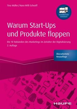 Warum Produkte floppen von Müller,  Tina, Schroiff,  Hans-Willi