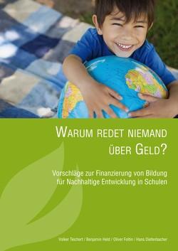 Warum redet niemand über Geld? von Diefenbacher,  Hans, Foltin,  Oliver, Held,  Benjamin, Teichert,  Volker