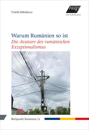 Warum Rumänien so ist von Kahl,  Thede, Mihăilescu,  Vintilă, Richter,  Julia