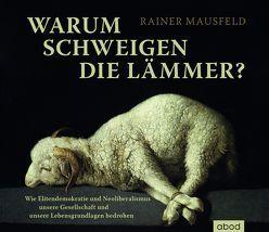 Warum schweigen die Lämmer? von Mausfeld,  Rainer, Vossenkuhl,  Josef