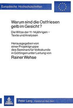 Warum sind die Ostfriesen gelb im Gesicht? von Farda,  Dieter P., Karthaus,  Ulrich