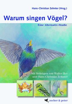 Warum singen Vögel von Bos,  Wolter, Zehnter,  Hans-Christian