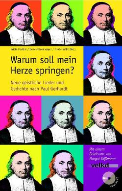Warum soll mein Herze springen? von Martini,  Britta, Mildenberger,  Irene, Seibt,  Ilsabe