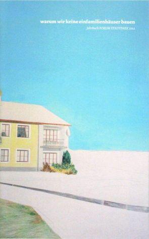 warum wir keine einfamilienhäuser bauen