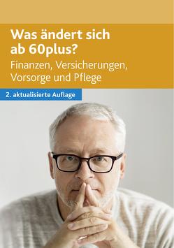 Was ändert sich ab 60plus von Bretzinger,  Otto N.