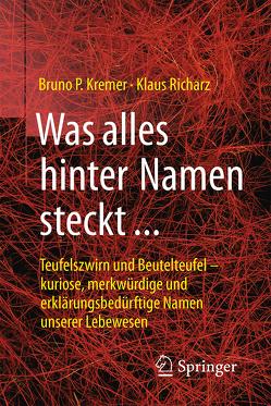 Was alles hinter Namen steckt von Kremer,  Bruno P., Richarz,  Klaus