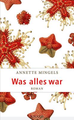 Was alles war von Mingels,  Annette