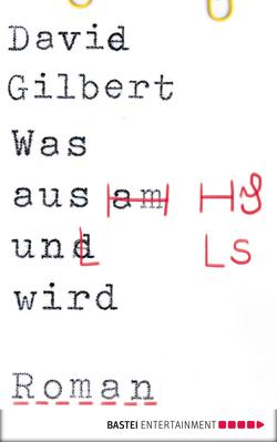 Was aus uns wird von Gilbert,  David, Schaefer,  Stefanie