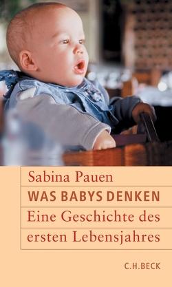 Was Babys denken von Pauen,  Sabina