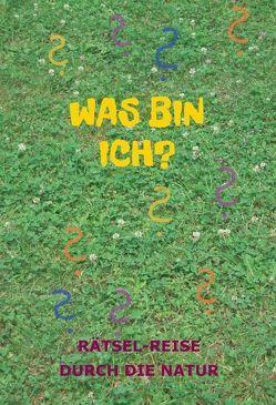 Was bin ich? von Rödl,  Susanne