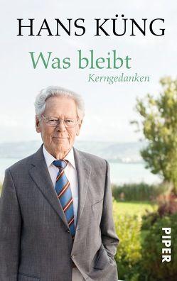 Was bleibt von Küng,  Hans