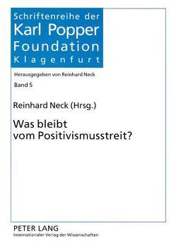 Was bleibt vom Positivismusstreit? von Neck,  Reinhard