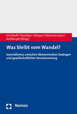 Was bleibt vom Wandel? von Aichberger,  Ingrid, Götzenbrucker,  Gerit, Kirchhoff,  Susanne, Prandner,  Dimitri, Renger,  Rudolf