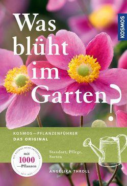 Was blüht im Garten? von Throll,  Angelika