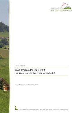Was brachte der EU-Beitritt für die österreichische Landwirtschaft? von Hoppichler,  Josef