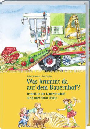 Was brummt da auf dem Bauernhof? von Cavelius,  Gabi, Strotdrees,  Gisbert