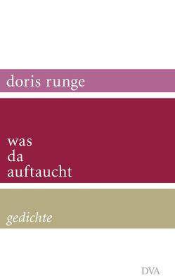 was da auftaucht von Runge,  Doris