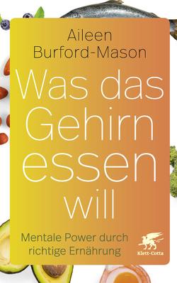 Was das Gehirn essen will von Burford-Mason,  Aileen, Klostermann,  Maren