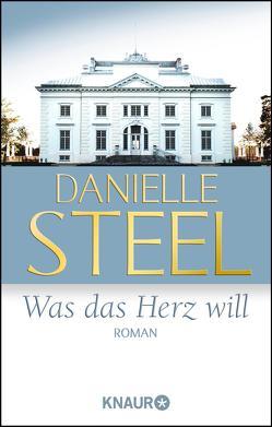 Was das Herz will von Kinkel,  Silvia, Steel,  Danielle