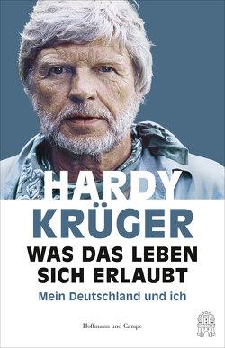 Was das Leben sich erlaubt von Käfferlein,  Peter, Köhne,  Olaf, Krüger,  Hardy