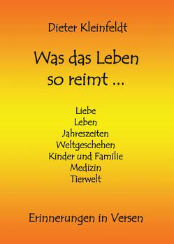 Was das Leben so reimt … von Kleinfeldt,  Dieter