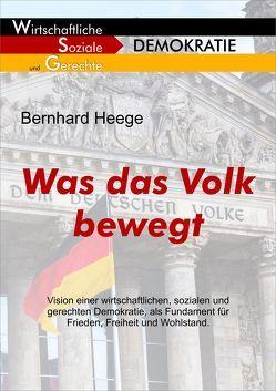 Was das Volk bewegt von Heege,  Bernhard