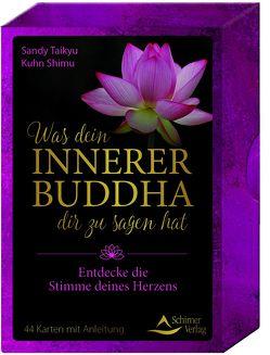 Was dein innerner Buddha dir zu sagen hat von Kuhn Shimu,  Sandy Taikyu