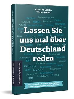 Was denkt Deutschland von D'Inka,  Werner, Gefeller,  Rainer M.