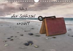 Was der Schlüssel erzählt (Wandkalender 2020 DIN A4 quer) von Klepper,  Ursula