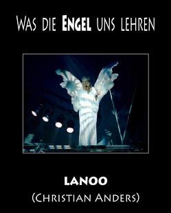 Was die Engel uns lehren von Anders,  Christian, Straube,  Elke