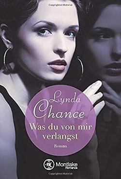 Was du von mir verlangst von Boettcher,  Irena, Chance,  Lynda