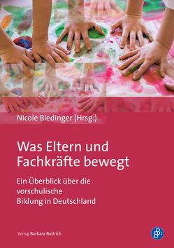 Was Eltern und Fachkräfte bewegt von Biedinger,  Nicole
