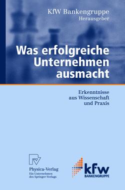 Was erfolgreiche Unternehmen ausmacht von Bindewald,  A., Struck,  J.
