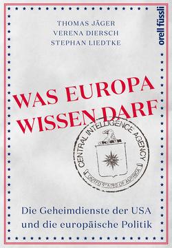 Was Europa wissen darf von Diersch,  Verena, Jaeger,  Thomas, Liedtke,  Stephan