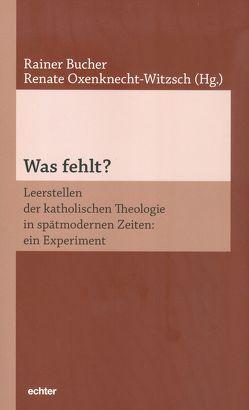 Was fehlt? von Bucher,  Rainer, Oxenknecht-Witzsch,  Renate