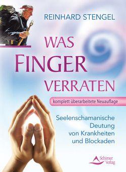 Was Finger verraten von Stengel,  Reinhard