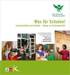 Was für Schulen! Das Buch zum deutschen Schulpreis 2010 von Fauser,  Peter, Prenzel,  Manfred, Schratz,  Michael