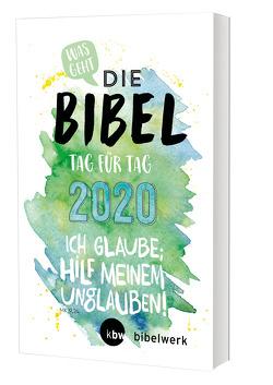 Was geht Die Bibel Tag für Tag 2020 von Mokry,  Michaela, Rother,  Hanno, Schröer,  Martin, Walbelder,  David