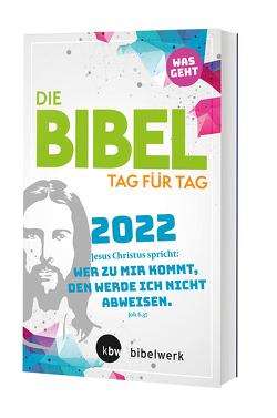 Was geht – Die Bibel Tag für Tag 2022