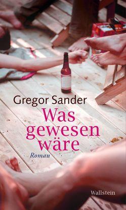 Was gewesen wäre von Sander,  Gregor