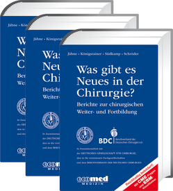 Was gibt es Neues in der Chirurgie? Jahresbände 2015, 2016, 2017 von Jähne,  Joachim, Königsrainer,  Alfred, Schroeder,  Wolfgang, Südkamp,  Norbert P.