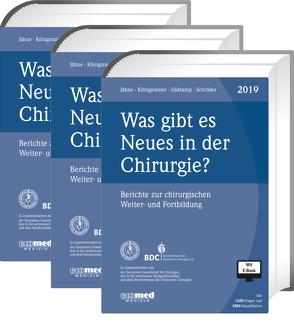 Was gibt es Neues in der Chirurgie? Jahresbände 2017, 2018, 2019 von Jähne,  Joachim, Königsrainer,  Alfred, Schroeder,  Wolfgang, Südkamp,  Norbert P.