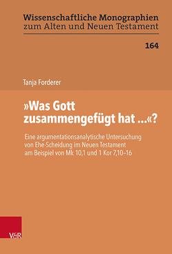 """""""Was Gott zusammengefügt hat…""""? von Du Toit,  David S., Forderer,  Tanja, Leuenberger,  Martin, Schnocks,  Johannes, Tilly,  Michael"""